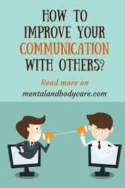 17 best ideas about good communication skills good improve your communication others