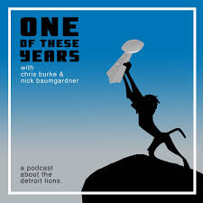 One of These Years: a podcast about the Detroit Lions
