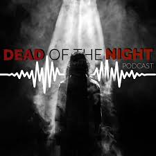 Dead of the Night Podcast