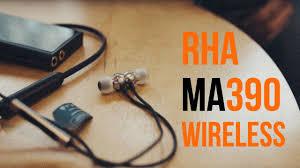 <b>RHA MA390 Wireless</b> | Обзор Bluetooth-<b>наушников</b> Портатив. Блог.