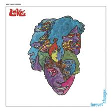 <b>Love</b> - <b>Forever Changes</b> Lyrics and Tracklist | Genius