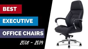 <b>Best Executive</b> Office Chairs 2019- Luxurious Leather plus Comfort ...
