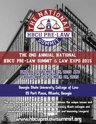 national hbcu pre law summit national hbcu pre law summit what makes this event different