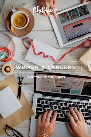 welcome to women careers series chellbee women and career advancement issues and opportunities wage gap women of color career opportunities career overcome