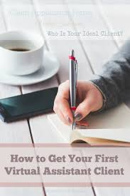 get your first virtual assistant client jpg great tips for landing your first virtual assistant client