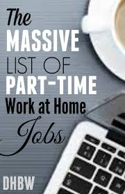 best ideas about teen jobs jobs for teens are you looking for a part time work at home job here s a massive list of 99 companies that offer part time jobs for those seeking work from home