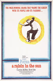 a raisin in the sun 1961 lorraine hansberry literary trust in 1961 columbia pictures released a film version of a raisin in the sun featuring the original broadway cast of sidney poitier ruby dee claudia mcneil
