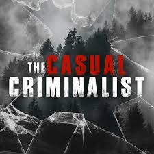 The Casual Criminalist