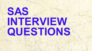 sas interview questions in analytics interviews 6 sas interview questions in analytics interviews