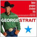 Latest Greatest Straitest Hits