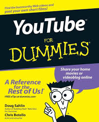 <b>YouTube For</b> Dummies by Doug <b>SahlinChris Botello</b> | Paperback ...