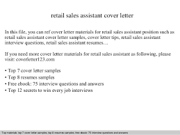 Retail sales assistant cover letter SlideShare retail sales assistant cover letter In this file  you can ref cover letter materials for