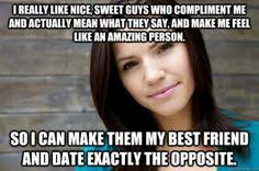 Nice guys finish last on Pinterest | Guys, I Don't Always and ... via Relatably.com