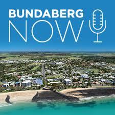 Bundaberg Now Podcast