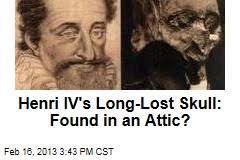 「Henri IV head found」の画像検索結果
