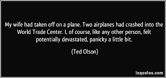 Ted Olson Quotes. QuotesGram via Relatably.com