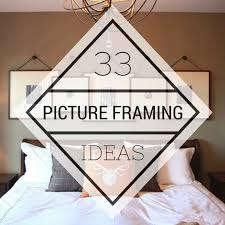 33 Stunning <b>Picture Framing</b> Ideas Your Home - Frameworks, Miami ...