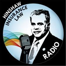 Hinshaw Insurance Law Radio