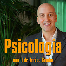 Psicologia e non solo, con il dr. Gamba