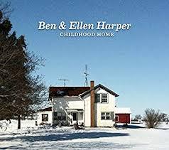 <b>Ben Harper</b>/Ellen Harper - <b>Childhood</b> Home - Amazon.com Music