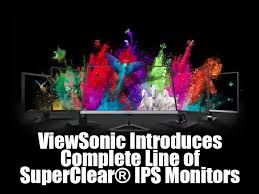 ViewSonic Introduces Complete Line of <b>SuperClear</b> IPS <b>Monitors</b>