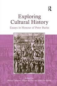 exploring cultural history  essays in honour of peter burke    exploring cultural history