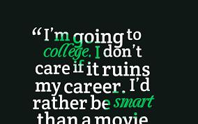 Going To College Quotes Inspirational. QuotesGram via Relatably.com