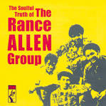 The Soulful Truth of the Rance Allen Group