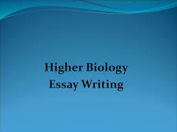 how to write a higher human biology essay essay higher human biology essay writing