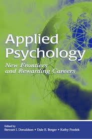 applied psychology new frontiers and rewarding careers books picture for applied psychology new frontiers and rewarding careers
