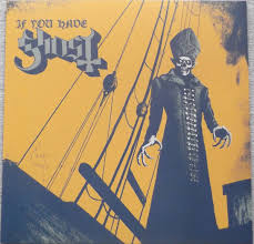 <b>Ghost</b> - <b>If You</b> Have <b>Ghost</b> | Releases | Discogs