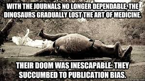 With the journals no longer dependable, the dinosaurs gradually ... via Relatably.com