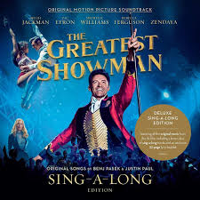 Original Motion Picture Soundtrack. The <b>Greatest</b> Showman. Sing-A ...