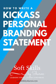 best ideas about personal brand statement soft skills by sharon how to write a kickass personal branding statement
