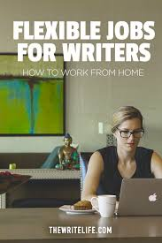 flexible jobs for writers these companies offer remote positions what kind of writing jobs are we talking about