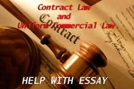 commercial law essay free essay paper on contract law and uniform commercial law  under discussion will