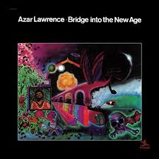 <b>Azar Lawrence</b> - <b>Bridge</b> Into The New Age VINYL LP PRS00107 ...