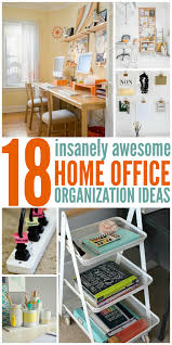 18 insanely awesome home office organization ideas awesome images home office