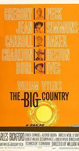 The <b>Big Country</b> (1958) - IMDb