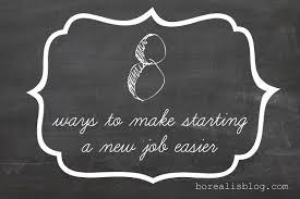 ways to make starting a new job easier borealis