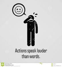 actions speak louder than words essay typer order essay online dreamstime com sayings actions speak louder than words simple human pictogram