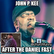 The Daniel Fast Results?? | Church Funny via Relatably.com