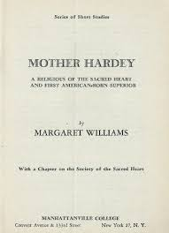 title page of book about mother hardey by mother margaret williams title page of book about mother hardey by mother margaret williams rscj