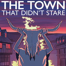 The Town That Didn't Stare