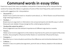 asa level business studies – essay writing mr spicer  ppt download command words in essay titles examiners report that many candidates underperform because they fail to interpret