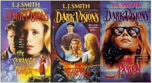 Dark Visions Series 1-3 - LJ Smith
