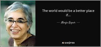 QUOTES BY MANJU KAPUR   A-Z Quotes via Relatably.com