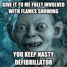 Give it to me fully involved with flames showing You keep nasty ... via Relatably.com
