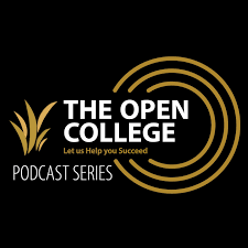 The Open College Podcast Series