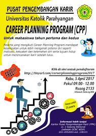 career planning program career development center universitas career planning program career development center universitas katolik parahyangan